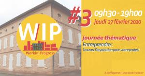 WIP#3 Entreprendre : Trouvez l'inspiration pour votre projet !
