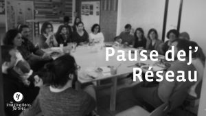 [Pause dej] - Venez parler et échanger autour de vos projets !